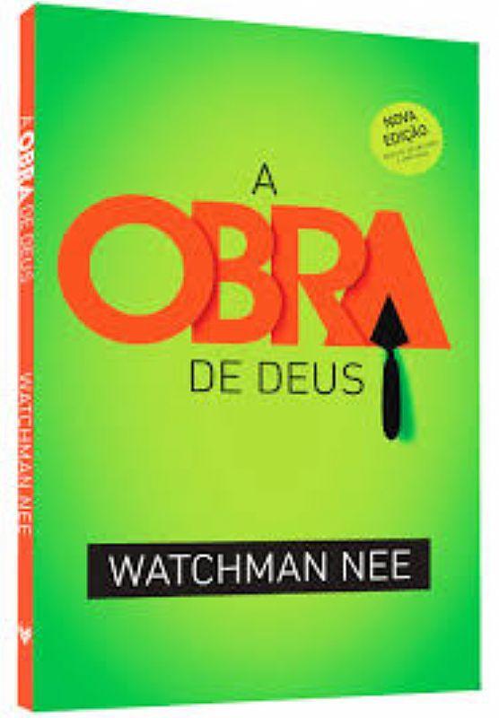 A OBRA DE DEUS - WATCHMAN NEE