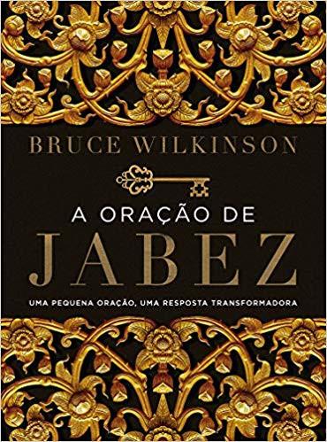 A ORACAO DE JABEZ ED NOVA - BRUCE WILKINSON