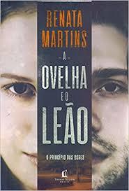 A OVELHA E O LEAO - RENATA MARTINS