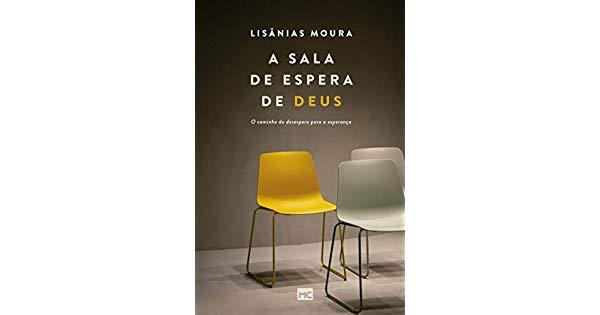 A SALA DE ESPERA DE DEUS - LISANIAS MOURA