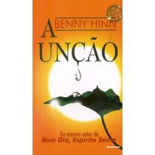 A UNCAO BOLSO - BENNY HINN