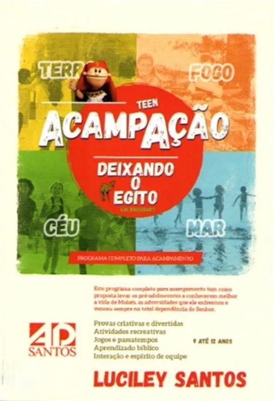 ACAMPACAO TEEN DEIXANDO O EGITO - LUCILEY SANTOS