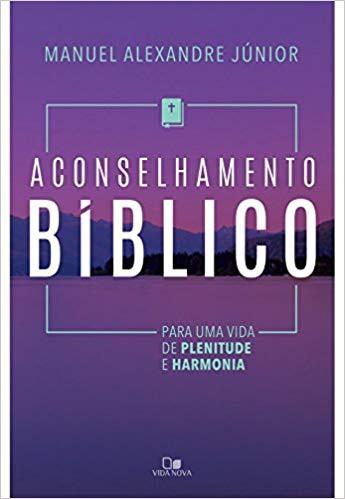 ACONSELHAMENTO BIBLICO - MANUEL ALEXANDRE JUNIOR