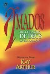 AMADOS DO CORACAO DE DEUS - KAY ARTHUR