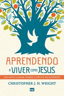 APRENDENDO A VIVER COMO JESUS - CHRISTOPHER J H WRIGHT