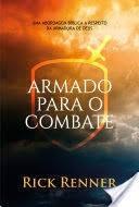 ARMADO PARA O COMBATE - RICK RENNER