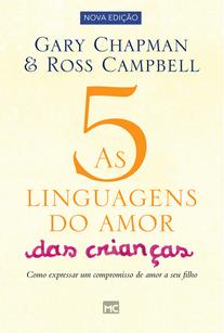 AS CINCO LINGUAGENS DO AMOR DAS CRIANCAS - GARY CHAPMAN
