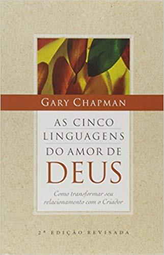 AS CINCO LINGUAGENS DO AMOR DE DEUS - GARY CHAPMAN