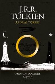 AS DUAS TORRES VOL II - J R R TOLKIEN