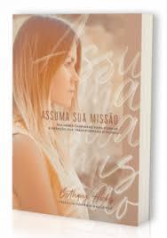 ASSUMA SUA MISSAO MULHERES - BETHANY HICKS