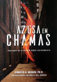AZUSA EM CHAMAS - JENNIFER MISKOV