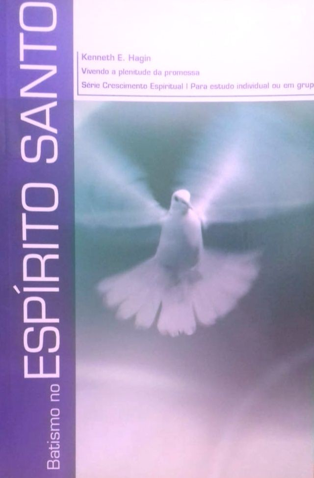 BATISMO NO ESPIRITO SANTO - KENNETH E HAGIN