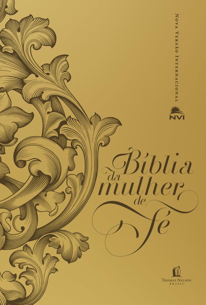 BIBLIA NVI DA MULHER DE FE CP LUXO - DOURADA