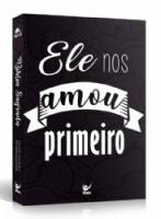 BIBLIA NVI POPULAR CP BROCHURA - ELE NOS AMOU PRIMEIRO