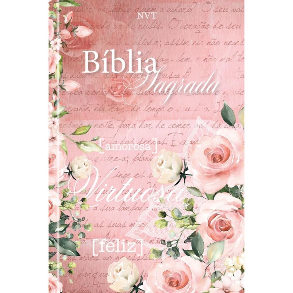 BIBLIA NVT SAGRADA CP DURA - MULHER VIRTUOSA