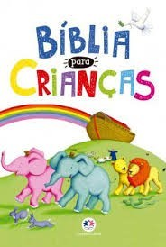 BIBLIA PARA CRIANCAS - CIRANDA CULTURAL