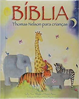 BIBLIA THOMAS NELSON PARA CRIANCAS VERSAO GIFT