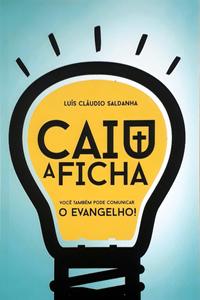 CAIU A FICHA - LUIS CLAUDIO SALDANHA
