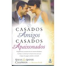 CASADOS AMIGOS CASADOS APAIXONADOS - STEVE & ANNIE CHAPMAM