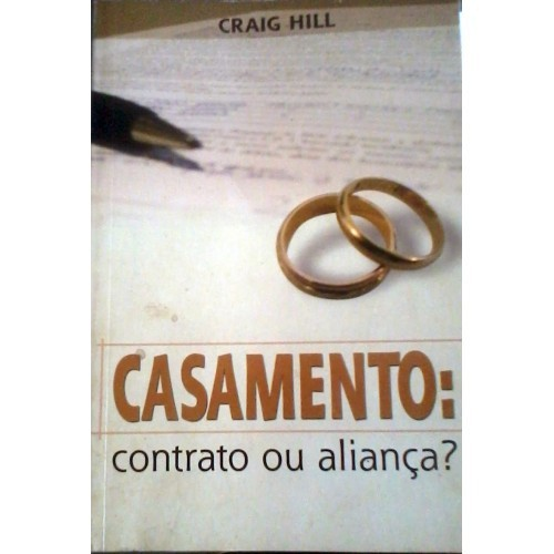 CASAMENTO CONTRATO OU ALIANCA - CRAIG HILL