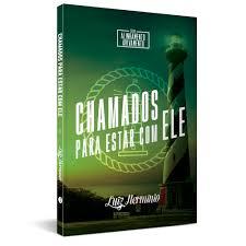 CHAMADOS PARA ESTAR COM ELE - LUIZ HERMINIO