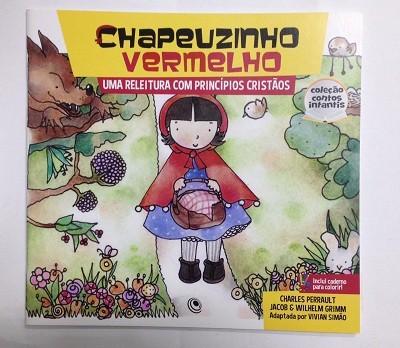 CHAPEUZINHO VERMELHO UMA RELEITURA COM PRINCIPIOS CRISTAOS - VIVIAN SIMAO