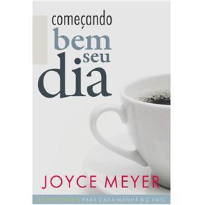 COMECANDO BEM SEU DIA DEVOCIONAL - JOYCE MEYER