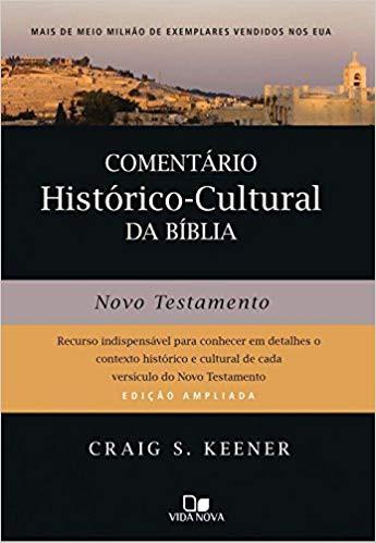 COMENTARIO HISTORICO CULTURAL DA BIBLIA NT - CRAIG KEENER