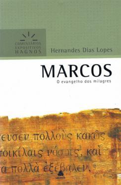COMENTARIOS EXPOSITIVOS MARCOS - HERNANDES DIAS LOPES