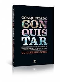 CONQUISTADO PARA CONQUISTAR - GUILLERMO  LOSSIO