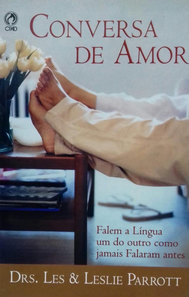 CONVERSA DE AMOR FALEM A LINGUA UM DO OUTRO - DRS LES & LESLIE PARROTT