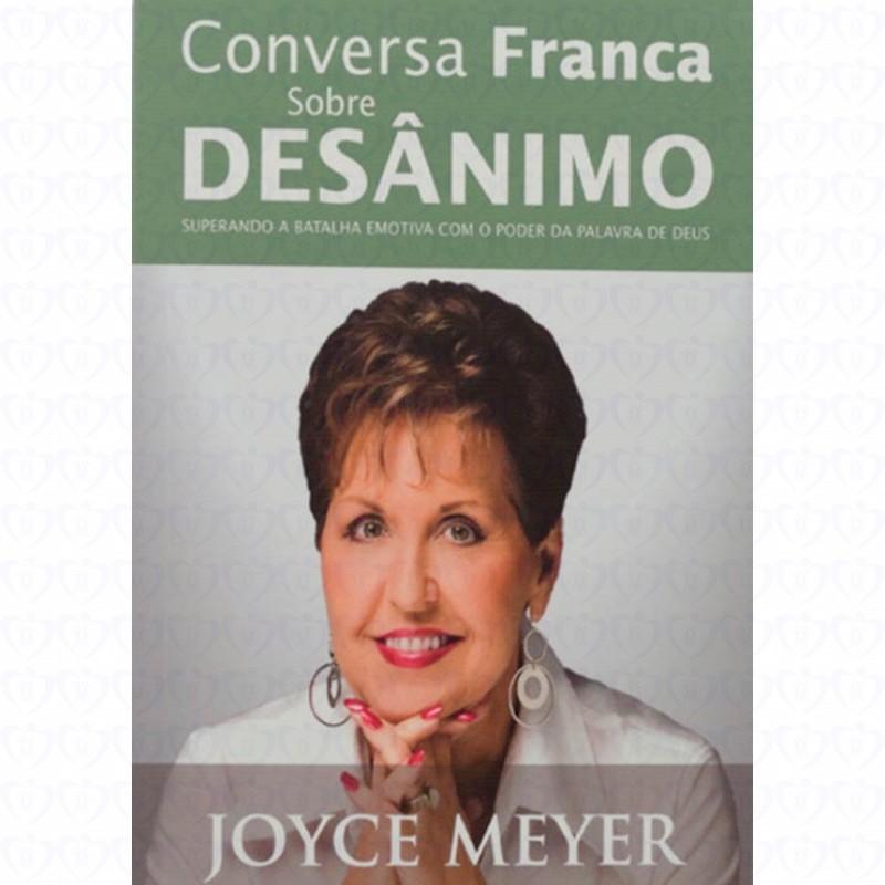 CONVERSA FRANCA SOBRE DESANIMO - JOYCE MEYER