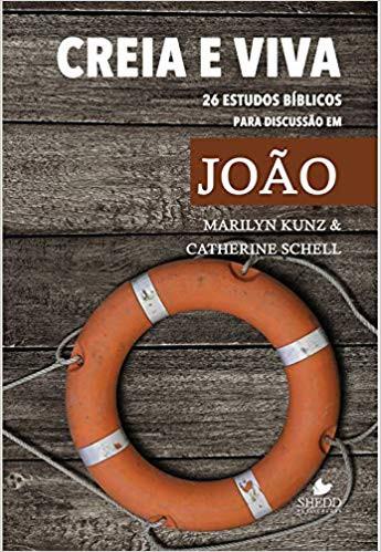 CREIA E VIVA 26 ESTUDOS BIBLICOS - MARILYN KUNZ