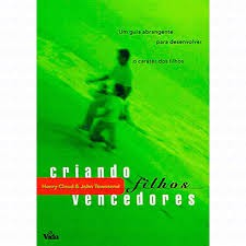 CRIANDO FILHOS VENCEDORES - HENRY CLOUD