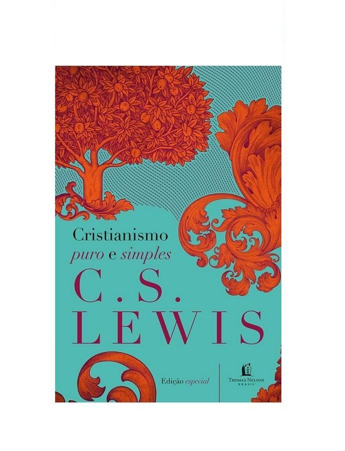 CRISTIANISMO PURO E SIMPLES - C S LEWIS