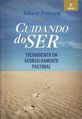 CUIDANDO DO SER - ALBERT FRIESEN