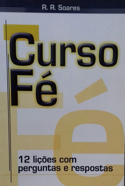 CURSO FE 12 LICOES COM PERGUNTAS E RESPOSTAS - R R SOARES
