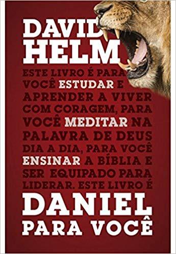 DANIEL PARA VOCE - DAVID HELM