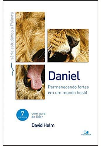 DANIEL SERIE ESTUDANDO A PALAVRA - DAVID HELM