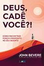 DEUS CADE VOCE - JOHN BEVERE