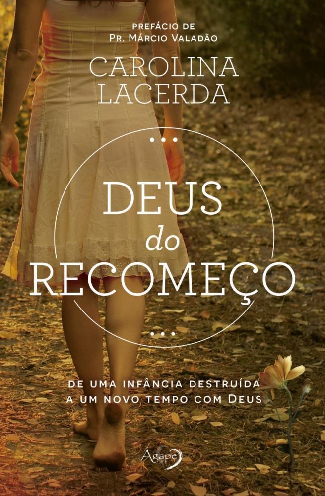 DEUS DO RECOMECO - CAROLINA LACERDA
