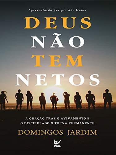 DEUS NAO TEM NETOS - DOMINGOS JARDIM