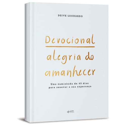 DEVOCIONAL ALEGRIA DO AMANHECER - DEIVE LEONARDO