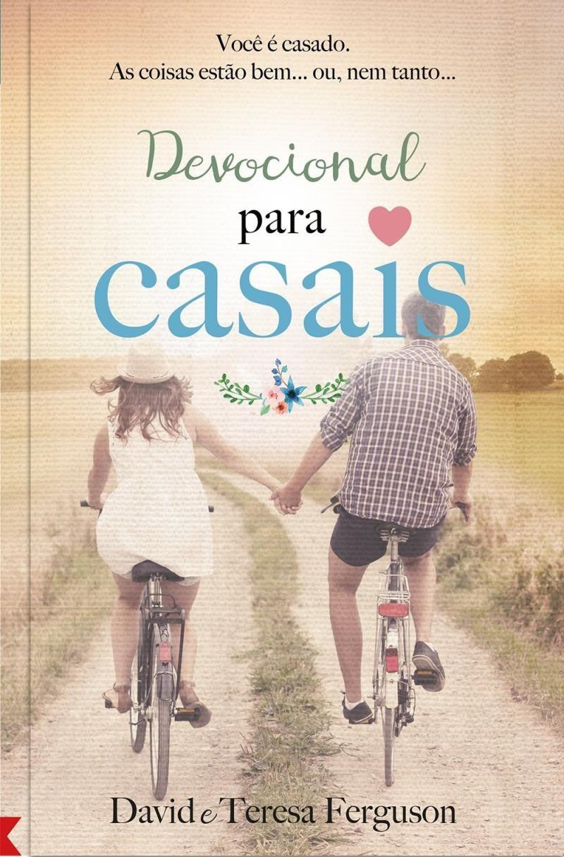 DEVOCIONAL PARA CASAIS ED NOVA - DAVID E TERESA FERGUSON