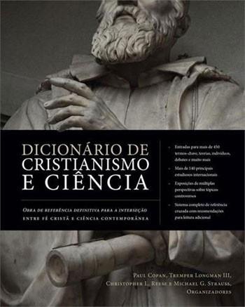 DICIONARIO DE CRISTIANISMO E CIENCIA - PAUL COPAN