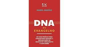 DNA DO EVANGELHO - KAROL ARAUJO