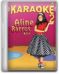 DVD KARAOKE ALINE BARROS E CIA VOL II