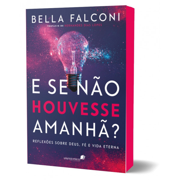 E SE NAO HOUVESSE AMANHA - BELLA FALCONI