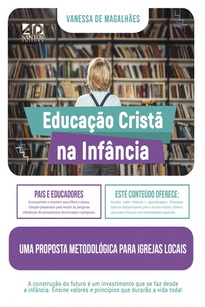 EDUCACAO CRISTA NA INFANCIA - VANESSA DE MAGALHAES