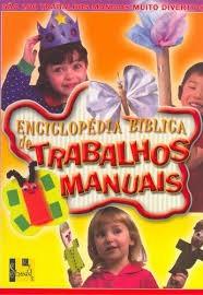 ENCICLOPEDIA BIBLICA DE TRABALHOS MANUAIS